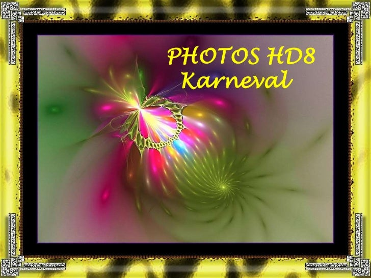 PHOTOS HD8<br />Karneval<br />