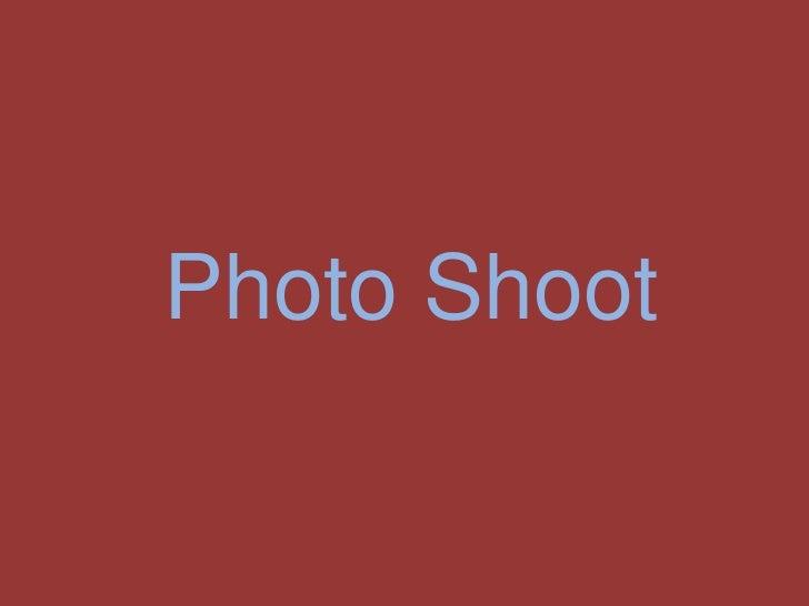 Photo Shoot<br />