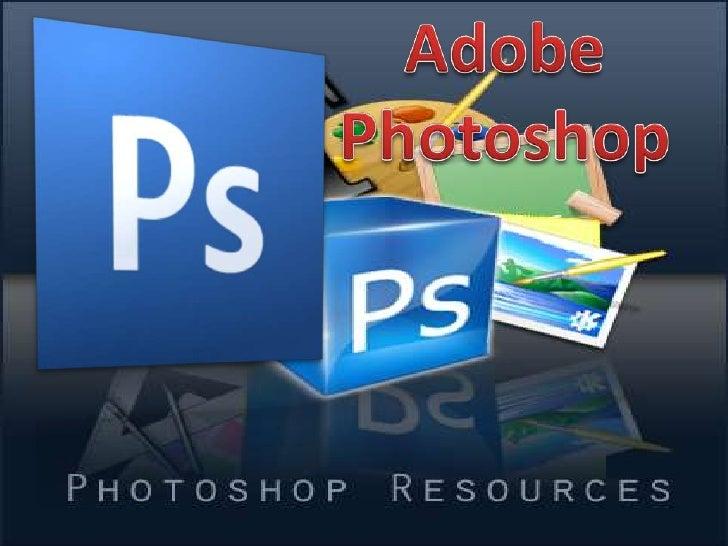 Adobe Photoshop<br />