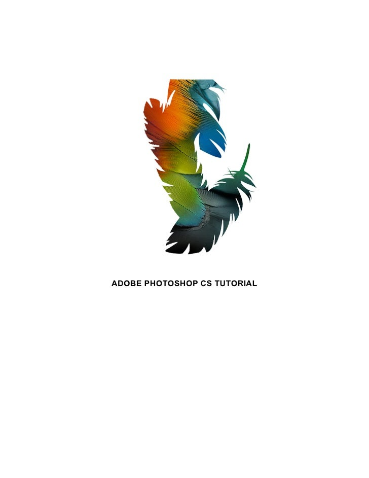 ADOBE PHOTOSHOP CS TUTORIAL