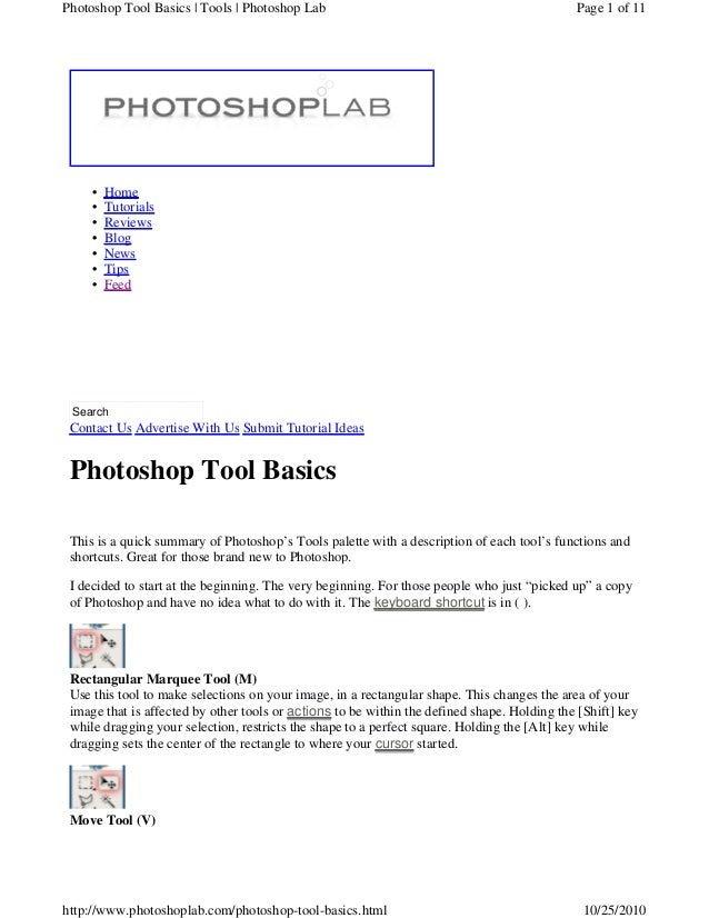Home•Tutorials•Reviews•Blog•News•Tips•Feed•SearchContact Us Advertise With Us Submit Tutorial IdeasPhotoshop Tool BasicsTh...