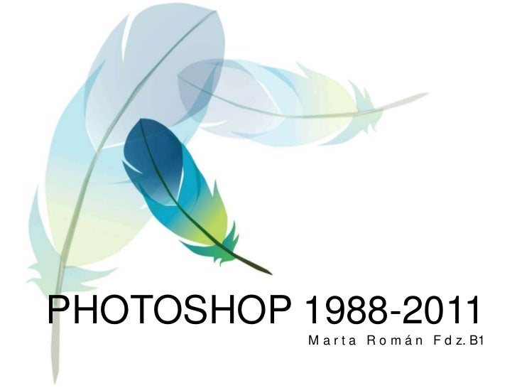 PHOTOSHOP 1988-2011M a r t a   R o m á n   F d z. B1<br />