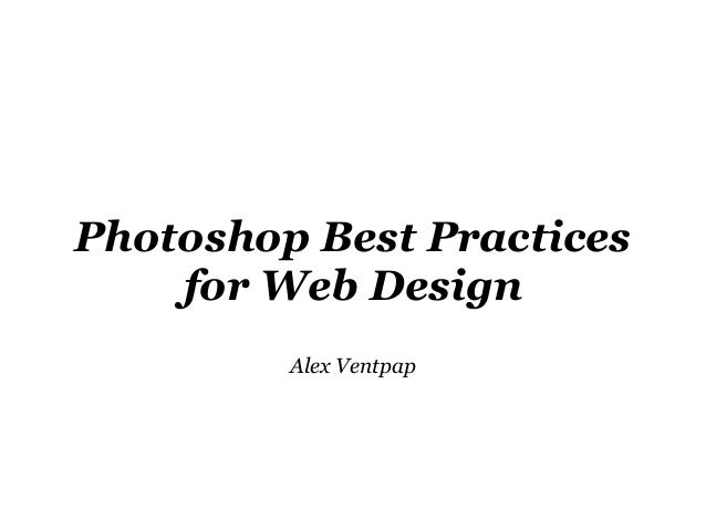 Photoshop Best Practices for Web Design