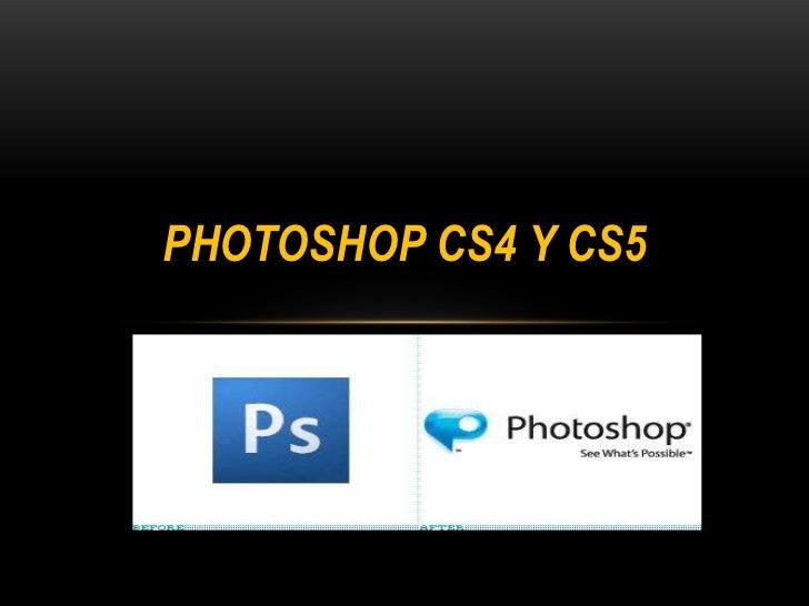 PHOTOSHOP CS4 Y CS5