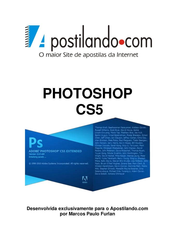 PHOTOSHOP         CS5Desenvolvida exclusivamente para o Apostilando.com              por Marcos Paulo Furlan