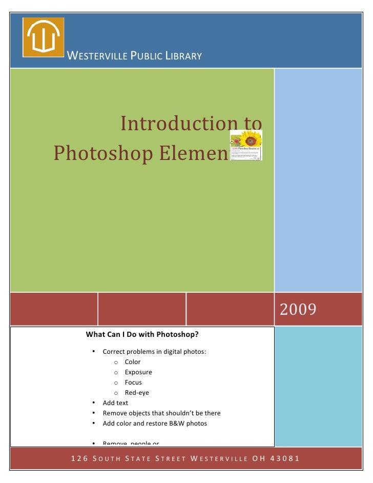 WESTERVILLEPUBLICLIBRARY                Introductionto     PhotoshopElements2                            ...
