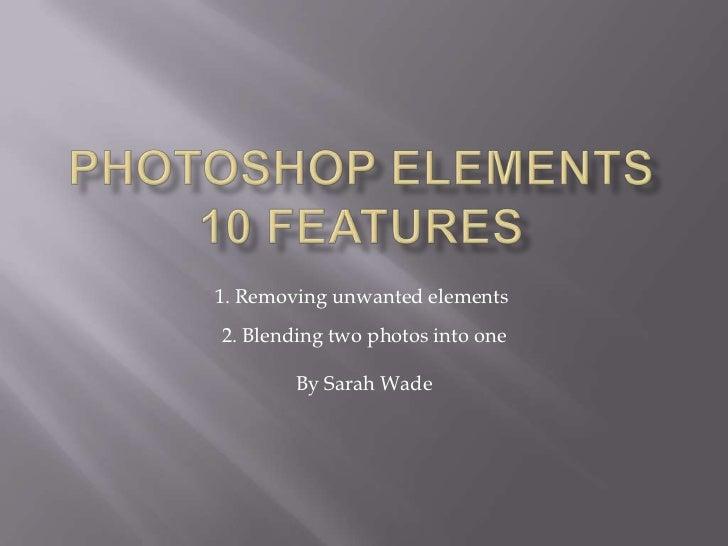 Photoshop elements 10 features