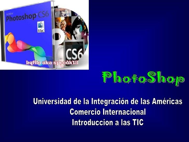 • Conociendo PhotoShop• Qué es PhotoShop• Usos dados a PhotoShop• Tipos de archivos que soporta• En que idiomas Encontrara...