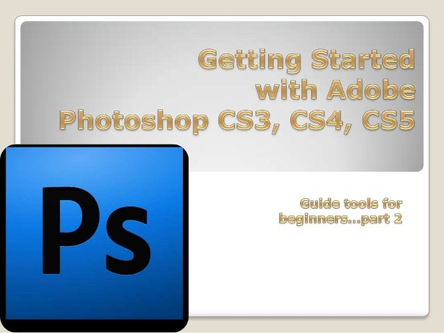 OPENING Begin by opening Adobe Photoshop CS3,CS4 or CS5. On a PC, click Start > Programs > Adobe > Photoshop CS4, or click...