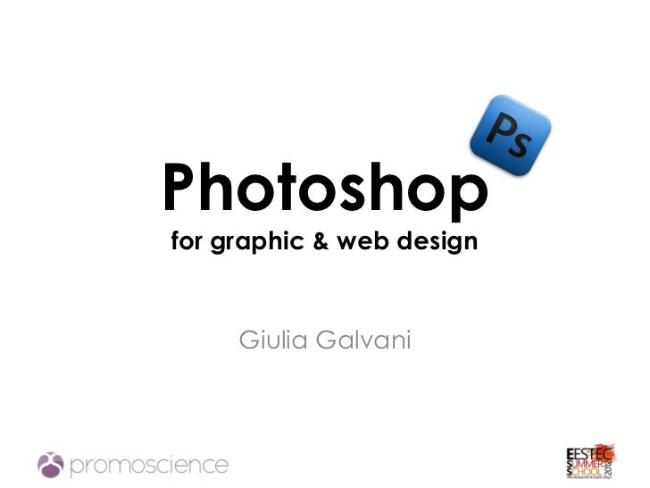 Photoshopfor graphic & web design     Giulia Galvani