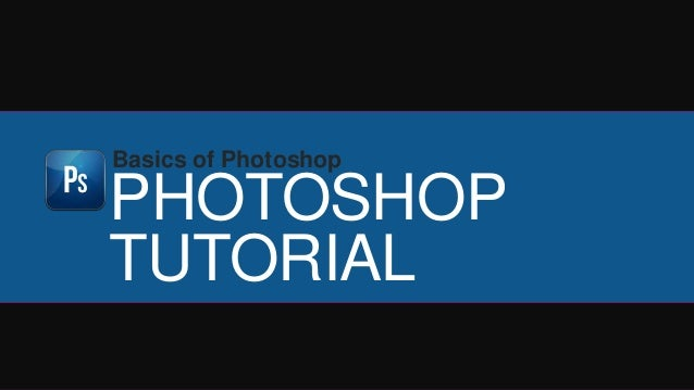 Basic Photoshop Tutorial