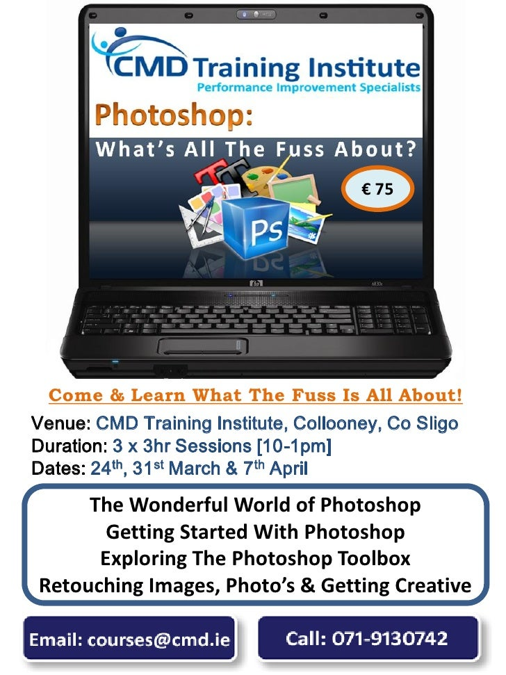 € 75  Come & Learn What The Fuss Is All About!Venue: CMD Training Institute, Collooney, Co SligoDuration: 3 x 3hr Sessions...