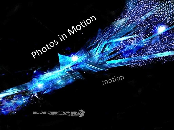 Photos in Motion motion