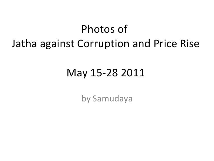 Photos of  Jatha against Corruption and Price Rise  May 15-28 2011 by Samudaya
