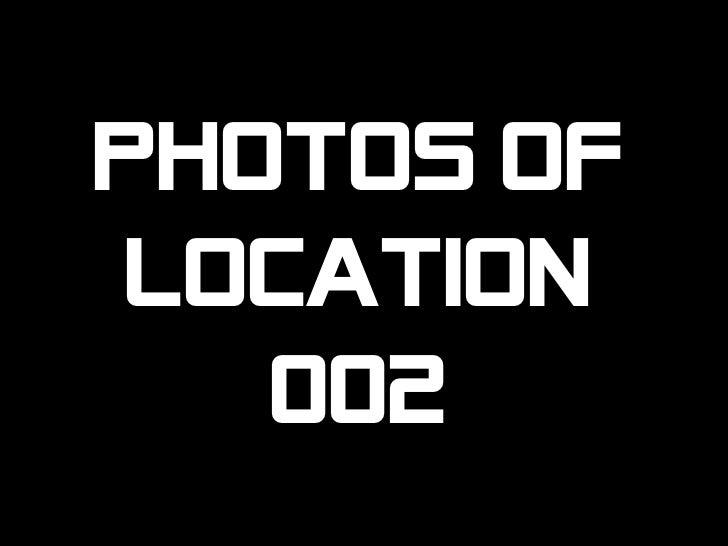 Photos of Location 002