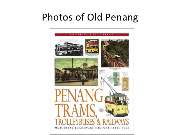Photos of old penang