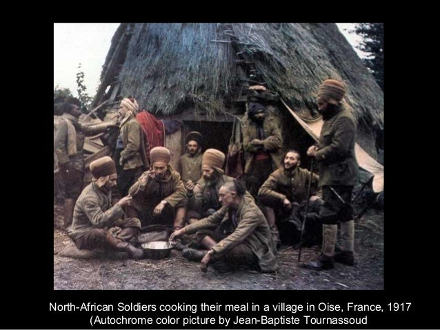 North-African Soldiers cooking their meal in a village in Oise, France, 1917(Autochrome color picture by Jean-Baptiste Tou...