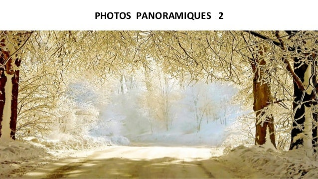 PHOTOS PANORAMIQUES 2