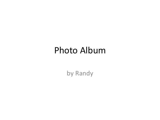 Photo Album  by Randy