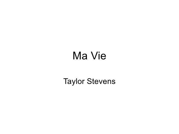 Ma Vie Taylor Stevens