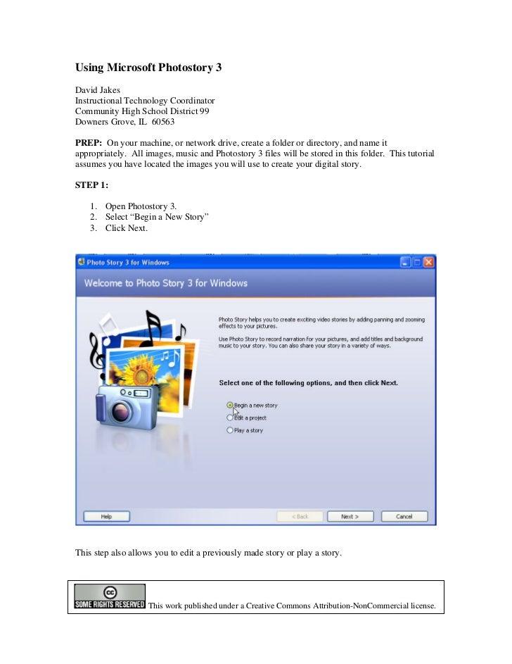 Using Microsoft Photostory 3David JakesInstructional Technology CoordinatorCommunity High School District 99Downers Grove,...