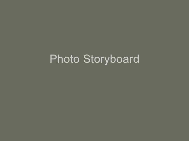 Photo storyboard