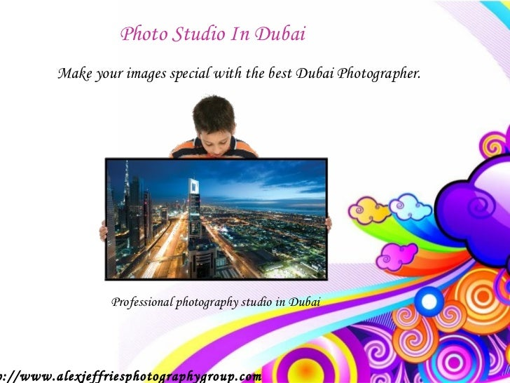 Photo Studio In Dubai         Make your images special with the best Dubai Photographer.                 Professional phot...