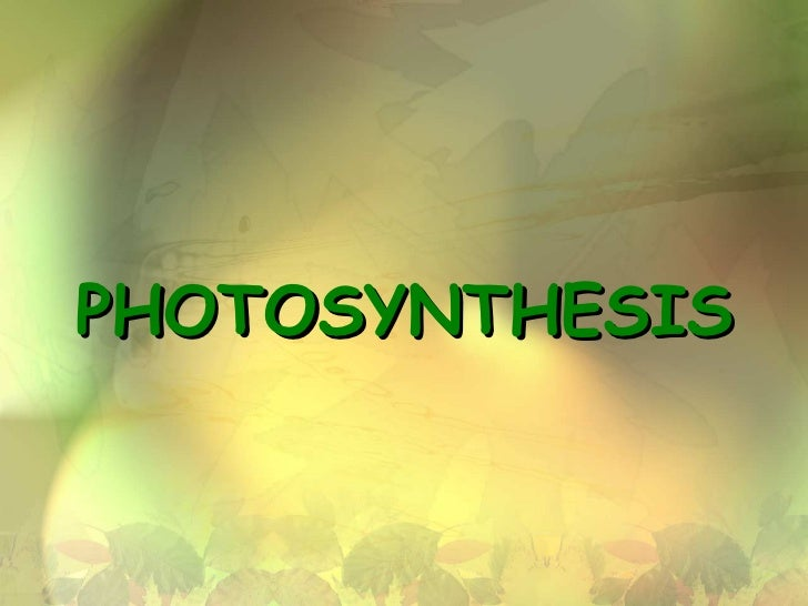 photosynthesis powerpoint presentation This photosynthesis power point and notes package was designed for use in a high school biology class the content is comprehensive enough to be used in place of a.