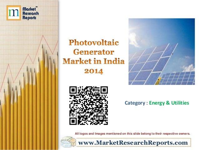 Photovoltaic Generator Market in India 2014