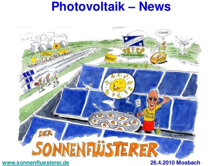 Photovoltaik – Newswww.sonnenfluesterer.de        26.4.2010 Mosbach