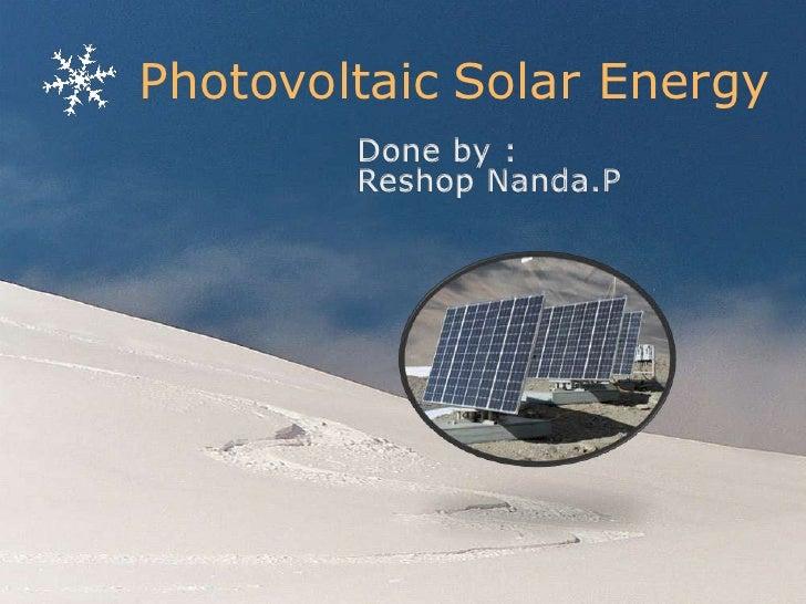 Photovoltic solar energy