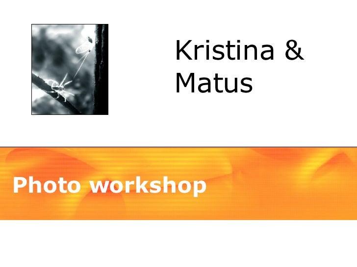 Photo workshop Kristina & Matus