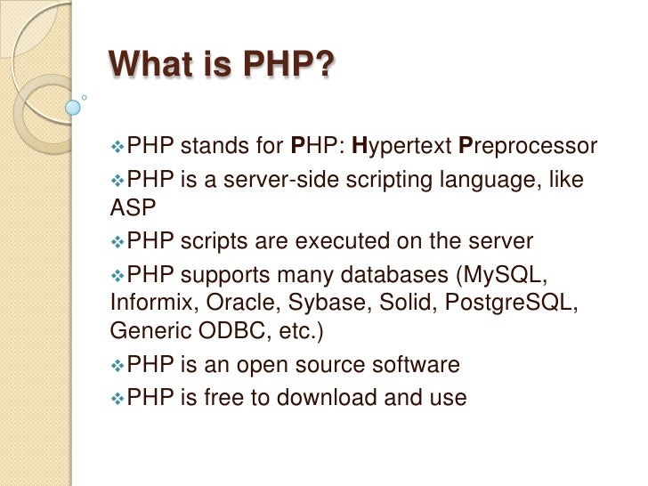 What is PHP?<br /><ul><li>PHP stands for PHP: Hypertext Preprocessor