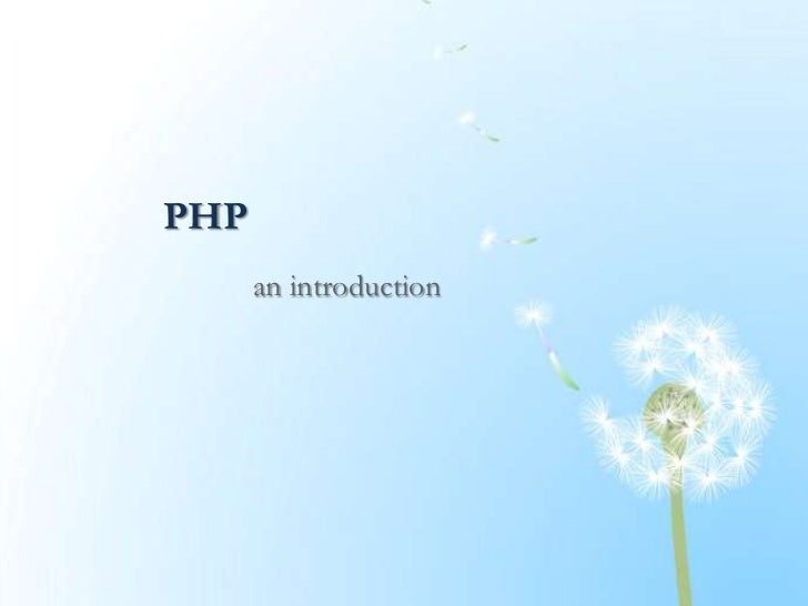 PHP      an introduction