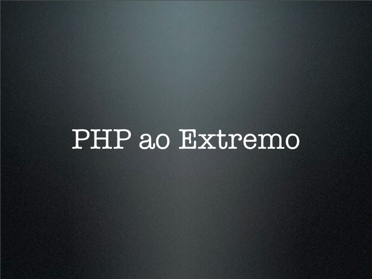 PHP ao Extremo