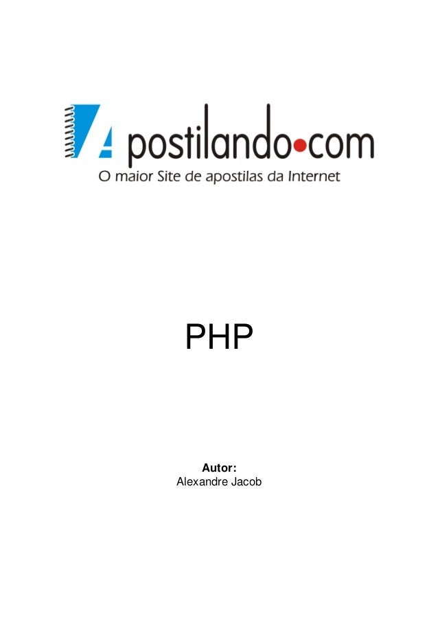 PHP     Autor:Alexandre Jacob