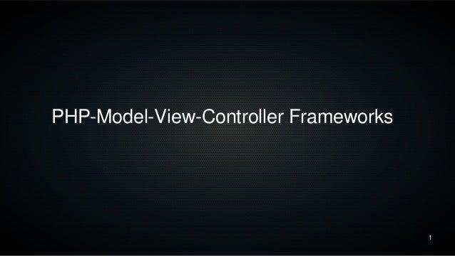 1 PHP-Model-View-Controller Frameworks