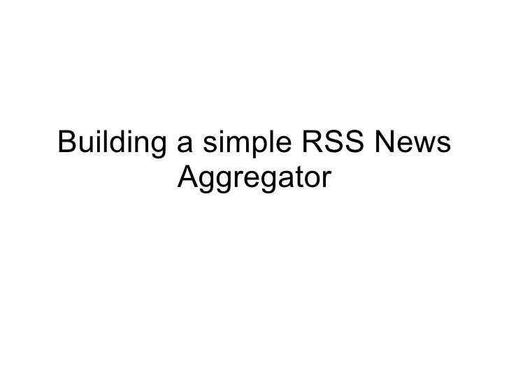 Building a simple RSS News Aggregator