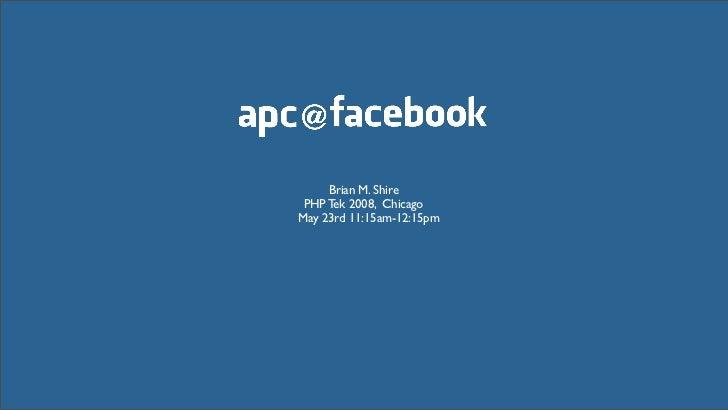 PHP Tek 2008 : APC @ Facebook