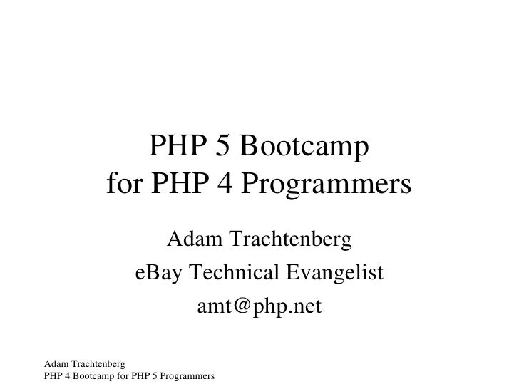 PHP 5 Boot Camp