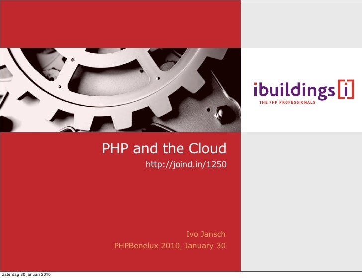 PHP and the Cloud                                    http://joind.in/1250                                                 ...