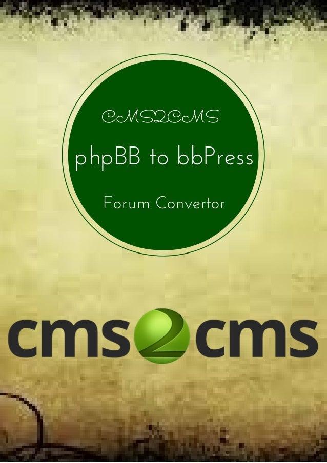 CMS2CMS phpBBtobbPress ForumConvertor