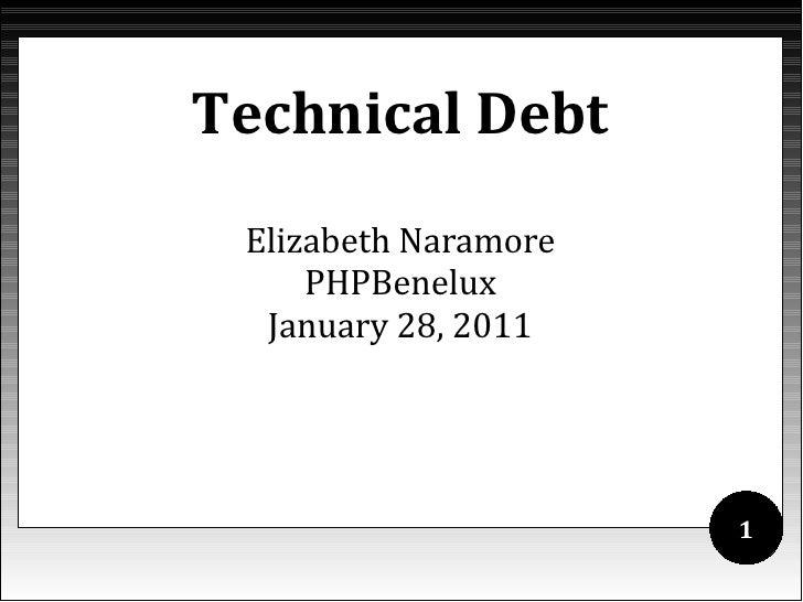 Technical Debt - PHPBenelux