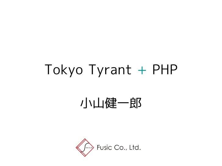 Tokyo Tyrant + PHP