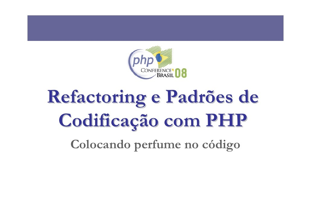 Php Conf08 Refactoring