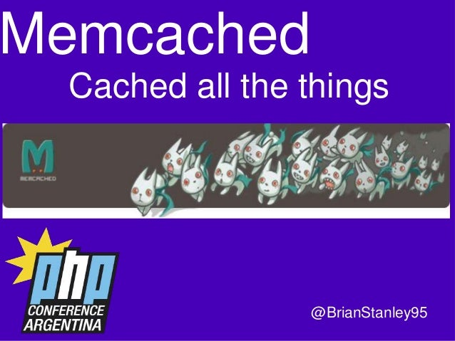 Memcached and PHP