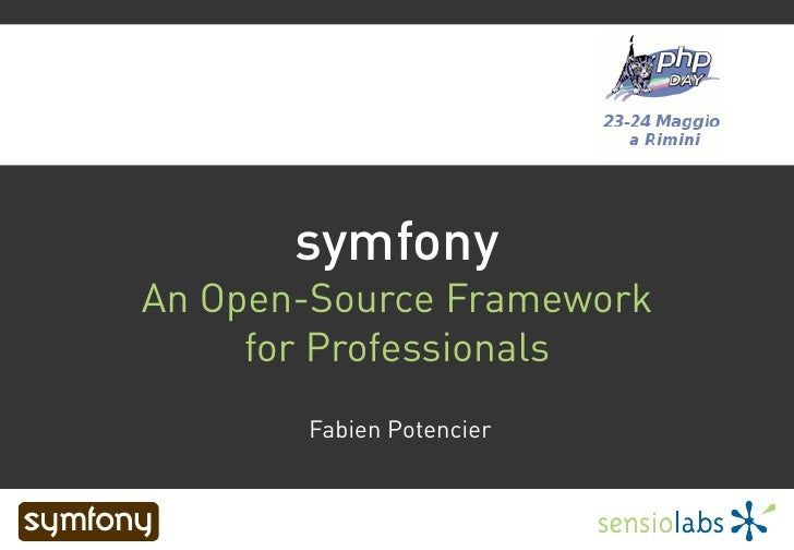 symfony                      An Open-Source Framework                           for Professionals                         ...