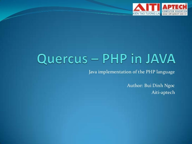 PHP Day 2011  Quercus – PHP in JAVA