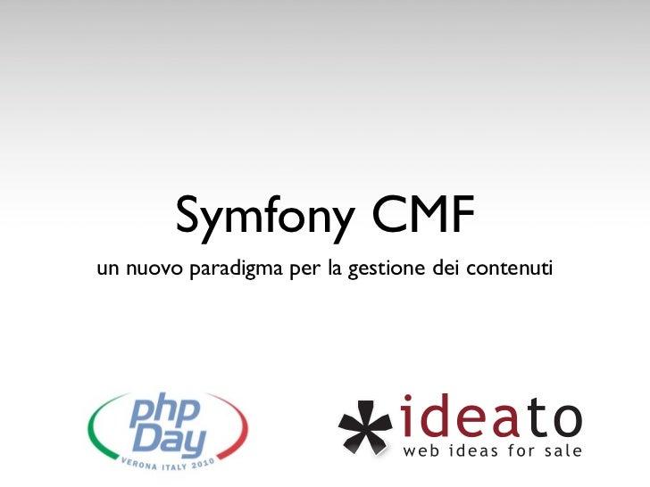 Symfony CMF: un nuovo paradigma per la gestione dei contenuti