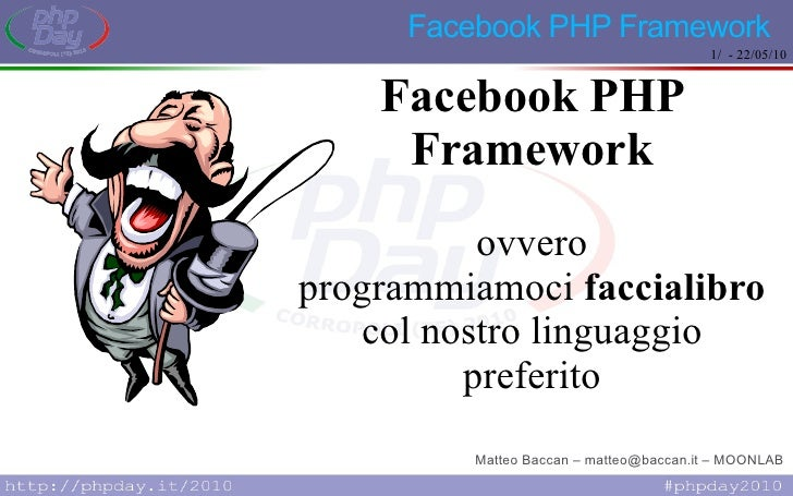 Phpday 2010: facebook php framework